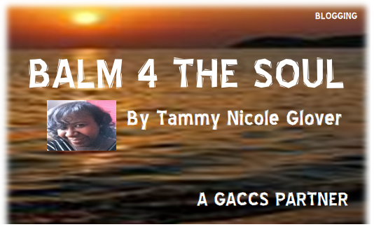 Balm 4 the Soul by Tammy Nicole Glover